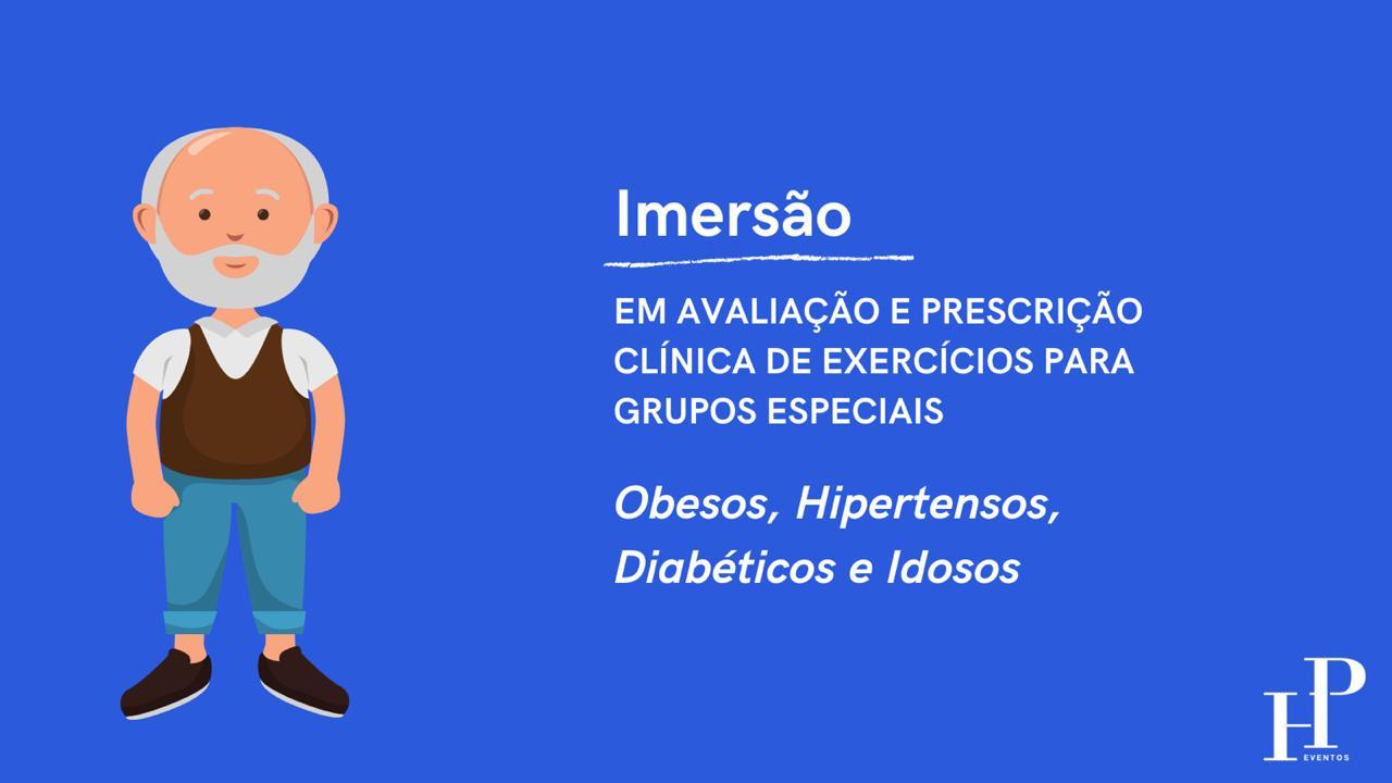 Imersão – Em avaliação e prescrição clínica de exercícios para grupos especiais